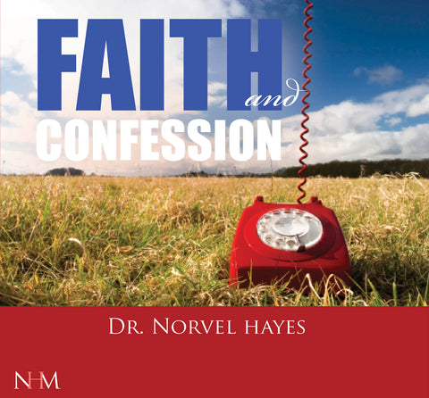 Faith and Confession - NORVEL HAYES (Audio Download)