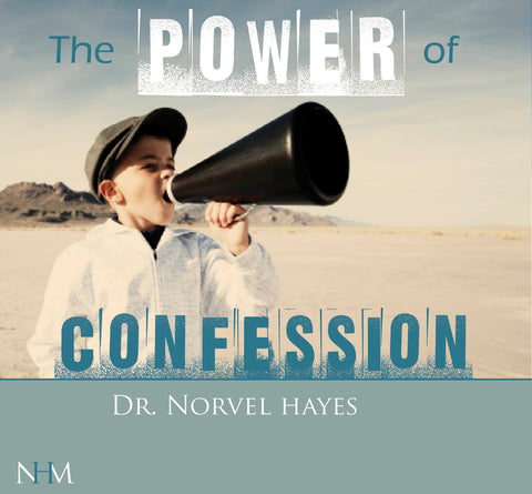 The Power of Confession - NORVEL HAYES (Audio Download)