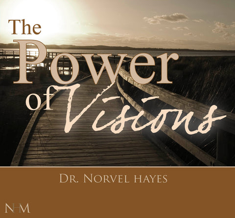 The Power of Visions - NORVEL HAYES (Audio Download)