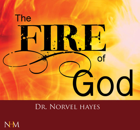 The Fire of God - NORVEL HAYES (Audio Download)