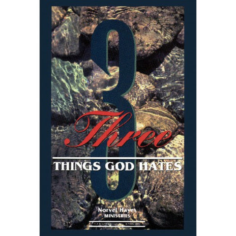 Three Things God Hates