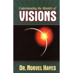 Understanding the Ministry of Visions
