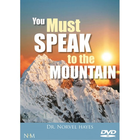 You Must Speak to the Mountain
