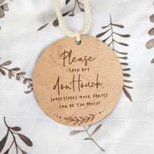 "Load image into Gallery viewer, Wooden Newborn Plaque ""Please Look but Don't Touch"" Milestone plaques, Milestone Plaques, new wooden-announcement-plaque-please-dont-touchTwo Little Seedlings"