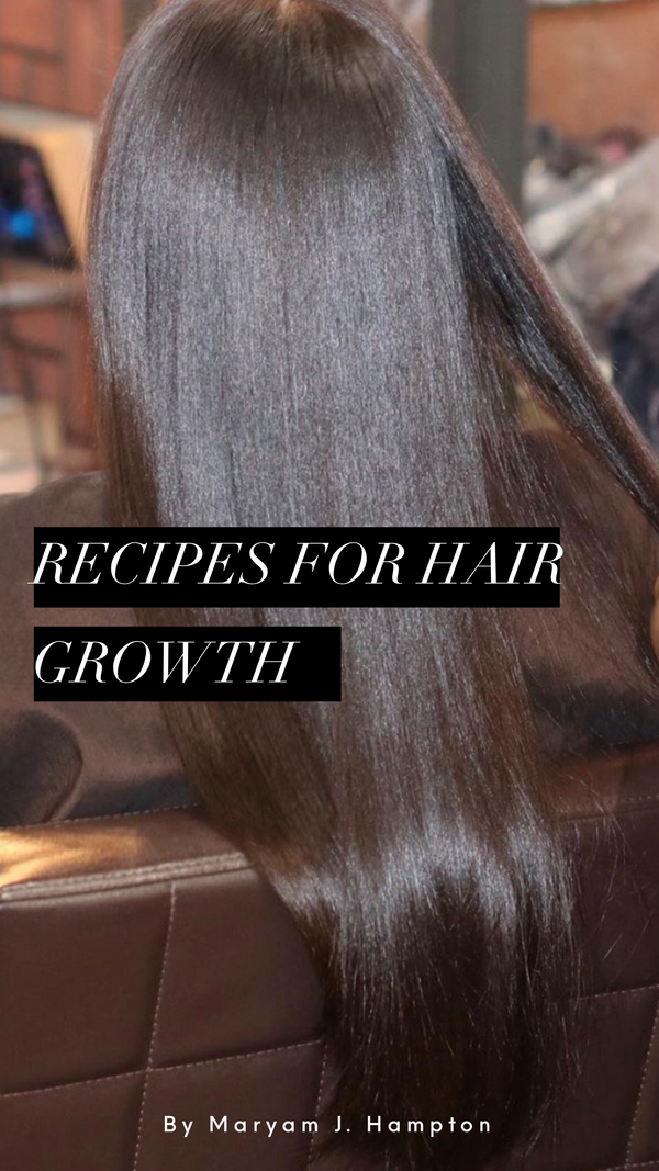 NEW! Recipes for Hair Growth Ebook