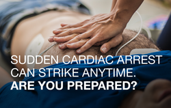 Sudden Cardiac Arrest can strike anytime. Are you prepared?