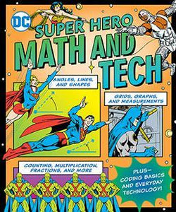 DC Super Hero Math and Tech