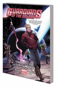 GUARDIANS OF GALAXY TP VOL 05 THROUGH LOOKING GLASS