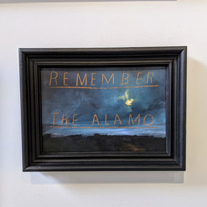 David Bray - Remember the Alamo Original- SOLD