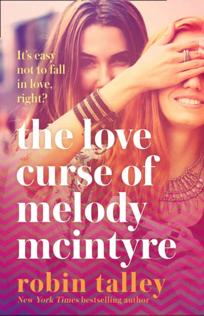 The Love Curse of Melody McIntyre by Robin Talley