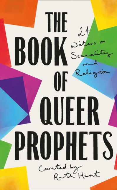 The Book of Queer Prophets by Ruth Hunt