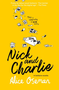 Nick and Charlie by Alice Oseman