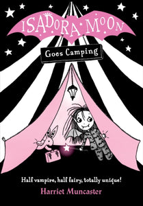Isadora Moon Goes Camping by Harriet Muncaster