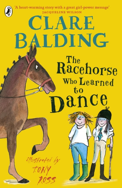 The Racehorse Who Learned to Dance by Clare Balding