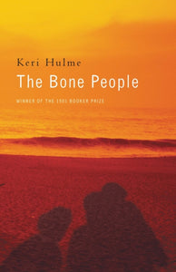 The Bone People by Keri Hulme
