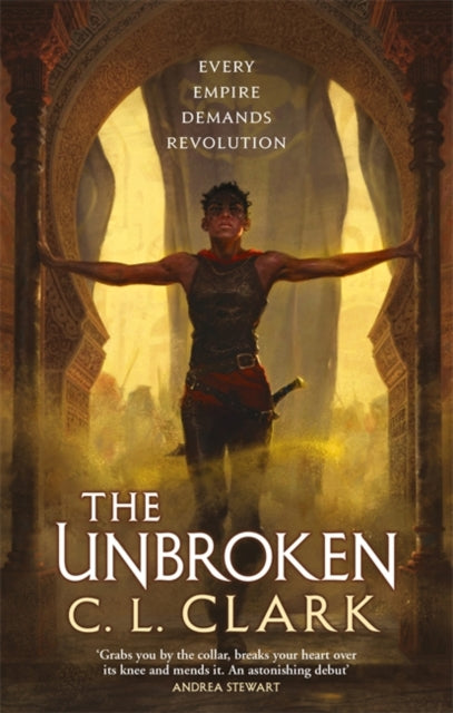 The Unbroken (Magic of the Lost #1) by C. L. Clark