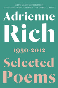 Selected Poems: 1950-2012 by Adrienne Rich