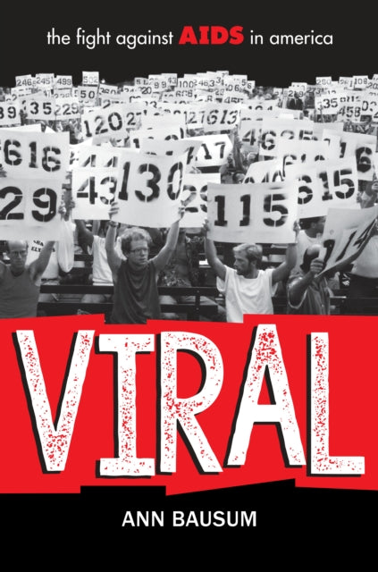 Viral: The Fight Against AIDS in America by Ann Bausum