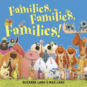 Families Families Families by Suzanne Lang