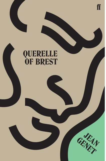 Querelle of Brest by Jean Genet