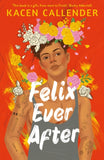 Felix Ever After by Kacen Callender - Author Signed Bookplate (Pre-Order)