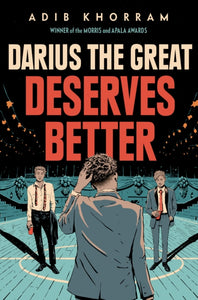 Darius The Great Deserves Better by Adib Khorram