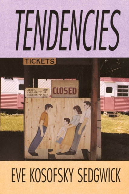 Tendencies by Eve Kosofsky Sedgwick