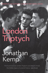 London Triptych by Jonathan Kemp
