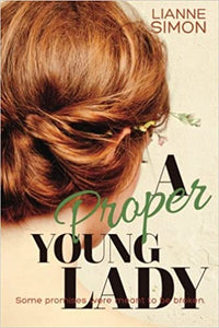 A Proper Young Lady by Lianne Simon