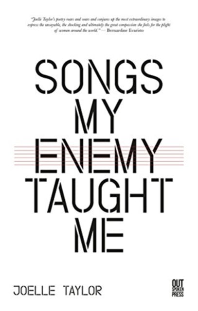 Songs My Enemy Taught Me by Joelle Taylor