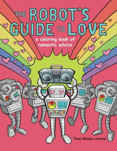 The Robot's Guide to Love Coloring Book