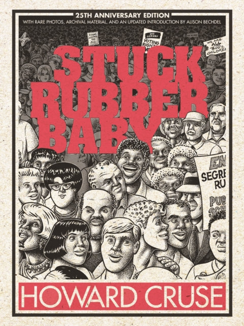 Stuck Rubber Baby (25th Anniversary Edition) by Howard Cruse