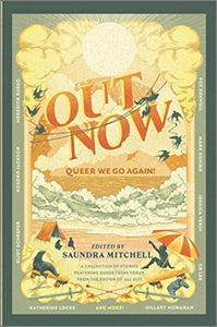 Out Now: Queer We Go Again! by Saundra Mitchell