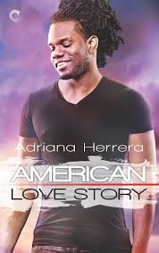 American Love Story: A Multicultural Love Story (Dreamers) by Adriana Herrera