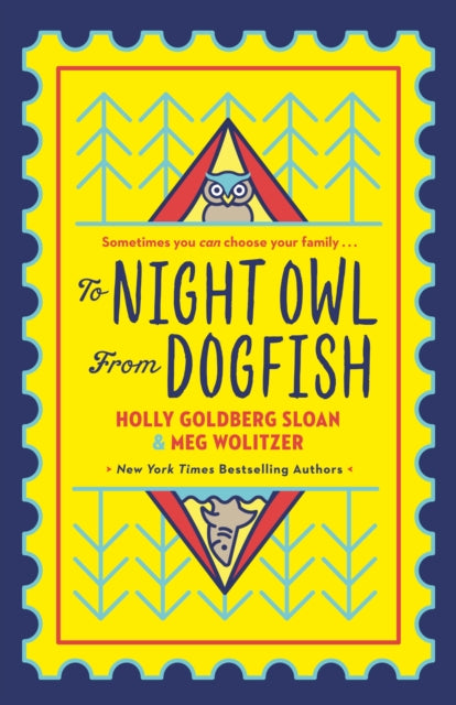 To Night Owl From Dogfish by Holly Goldberg-Sloan and Meg Wolitzer