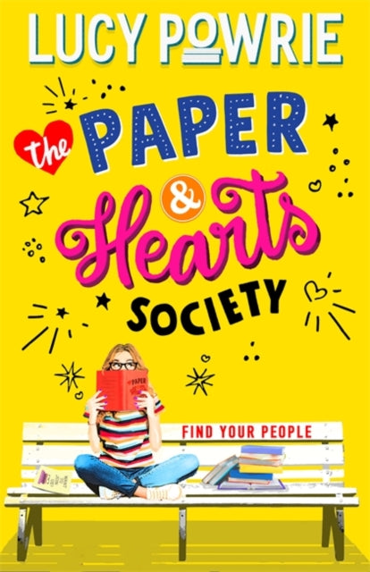 The Paper & Hearts Society Book 1: Find your people by Lucy Powrie