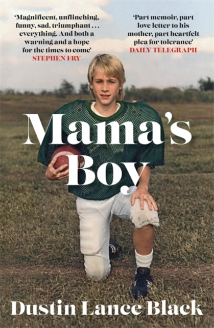 Mama's Boy: A Memoir by Dustin Lance Black