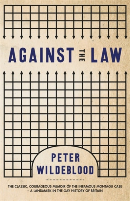 Against The Law by Peter WIldeblood