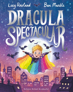 Dracula Spectacular by Lucy Rowland
