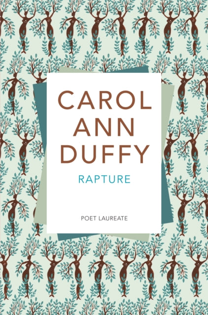 Rapture by Carol Ann Duffy