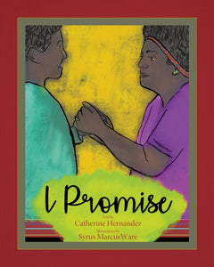 I Promise by Catherine Hernandez