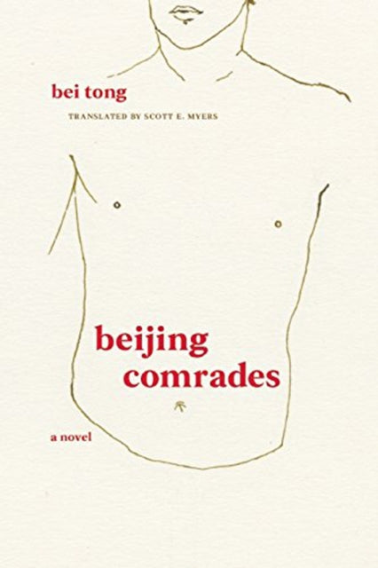 Beijing Comrades by Bei Tong