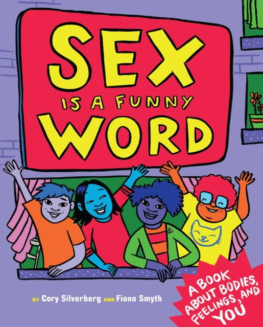 Sex Is A Funny Word by Cory Silverberg