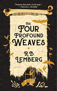 Four Profound Weaves by R.B. Lemberg