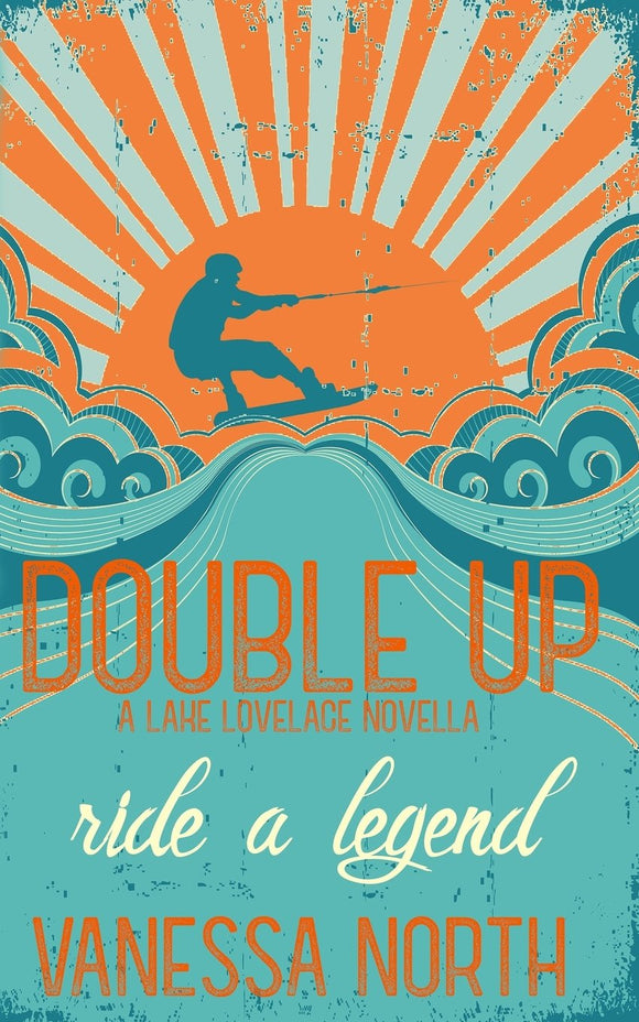 Double Up: Volume 1 (Lake Lovelace) by Vanessa North