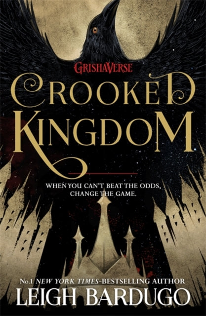 Crooked Kingdom (Six of Crows: Book 2) by Leigh Bardugo