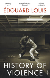History of Violence by Edouard Louis