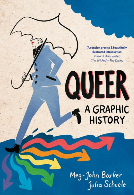 Queer: A Graphic History by Meg-John Barker and Jules Scheele
