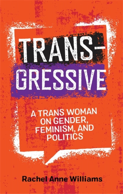 Transgressive by Rachel Anne Williams