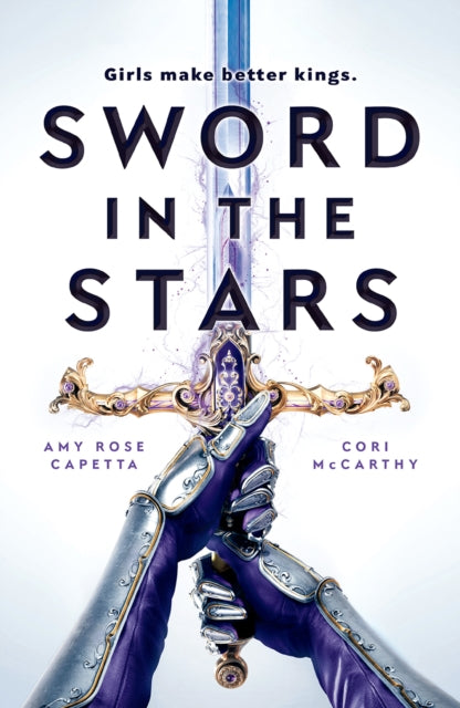 Sword in the Stars by Cori McCarthy and Amy Rose Capetta